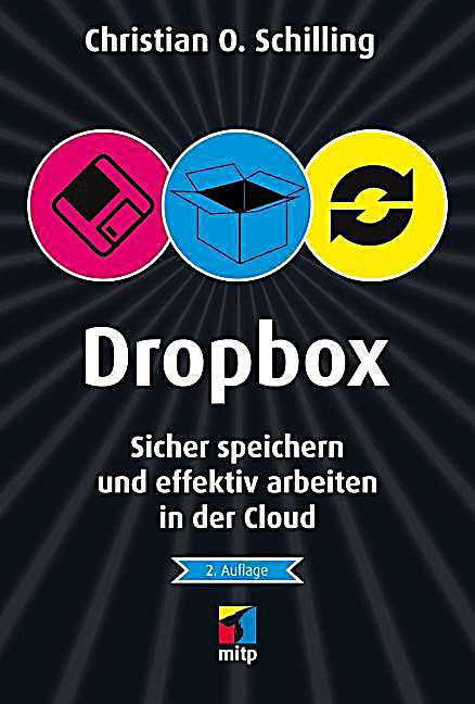 dropbox buch von christian o schilling portofrei bei. Black Bedroom Furniture Sets. Home Design Ideas