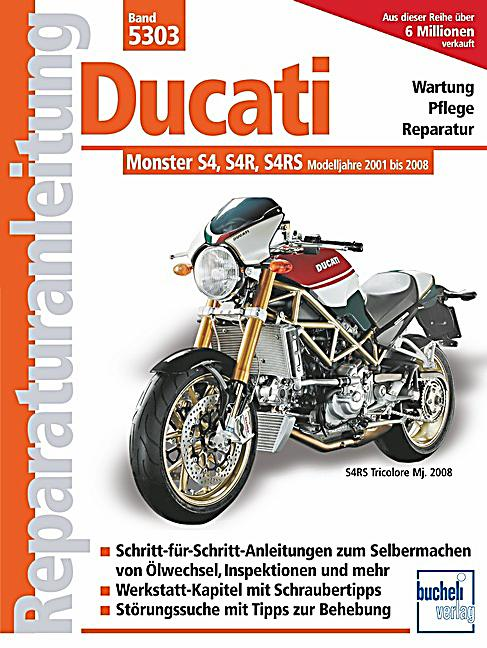 ducati monster s4 s4r s4rs modelljahre 2001 2008 buch versandkostenfrei. Black Bedroom Furniture Sets. Home Design Ideas
