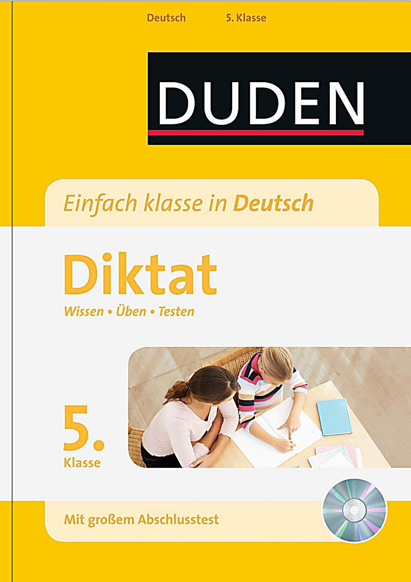 duden einfach klasse in deutsch diktat 5 klasse mit mp3 cd buch. Black Bedroom Furniture Sets. Home Design Ideas