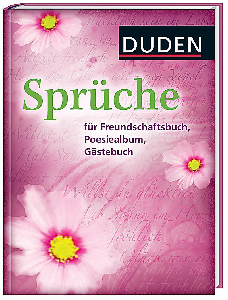 duden spr che f r freundschaftsbuch poesiealbum g stebuch. Black Bedroom Furniture Sets. Home Design Ideas