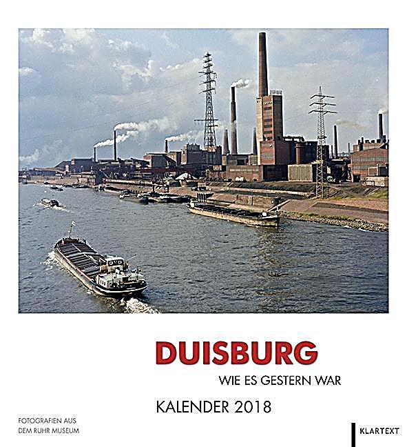 Duisburg Wie Es Gestern War 2018 Kalender Bei