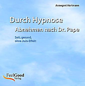durch hypnose abnehmen nach dr pape audio cd h rbuch. Black Bedroom Furniture Sets. Home Design Ideas