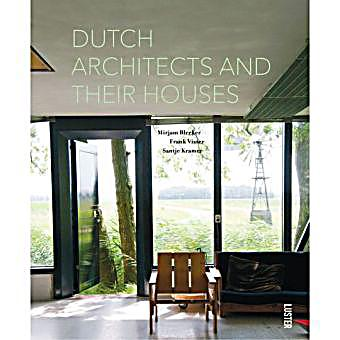 dutch architects and their houses buch portofrei bei. Black Bedroom Furniture Sets. Home Design Ideas