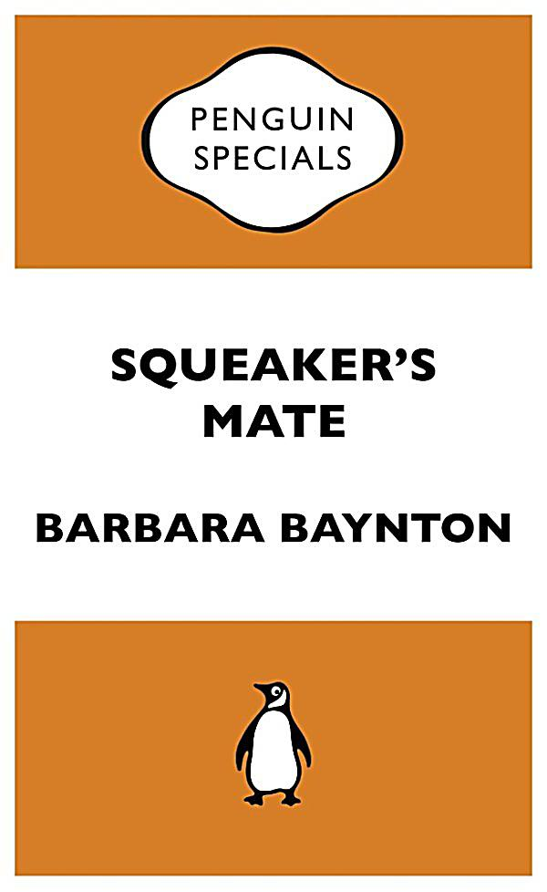 barbara baynton squeakers mate essay Squeaker's mate by barbara baynton posted on november 19, 2012 by jamestierney standard a story is a lighthouse, its illumination both temporal and otherworldly where the light falls is precisely determined and felicitous as a watcher on the shore, the reader follows the author's lambent sweep but also flicks their gaze to the unattended shadows and sometimes finds that the shoreline lengthens into the writer's life.