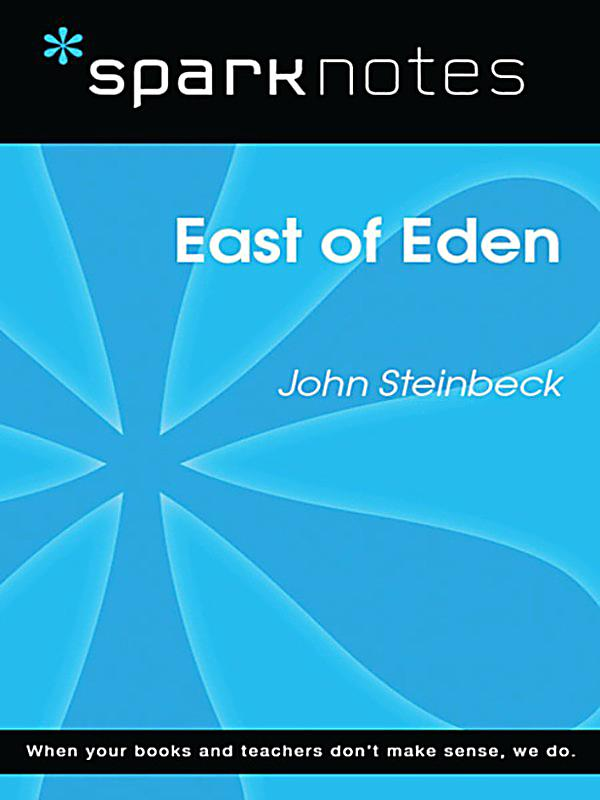 East of eden analysis essay