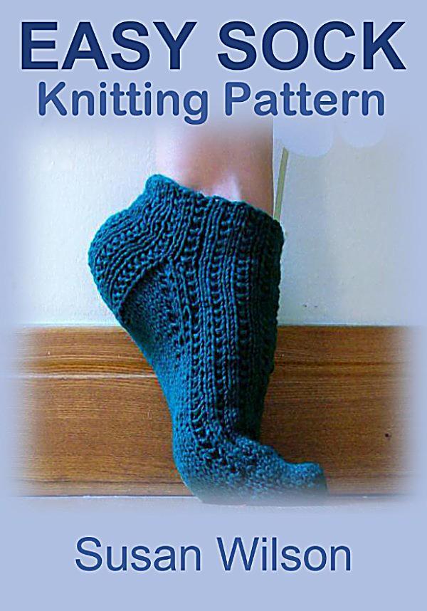 Easy Knitting Sock Pattern : Easy Sock: Knitting Pattern: ebook jetzt bei Weltbild.ch