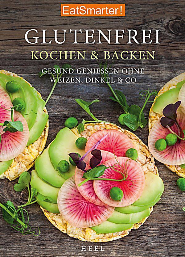 eatsmarter eatsmarter glutenfrei kochen und backen ebook. Black Bedroom Furniture Sets. Home Design Ideas