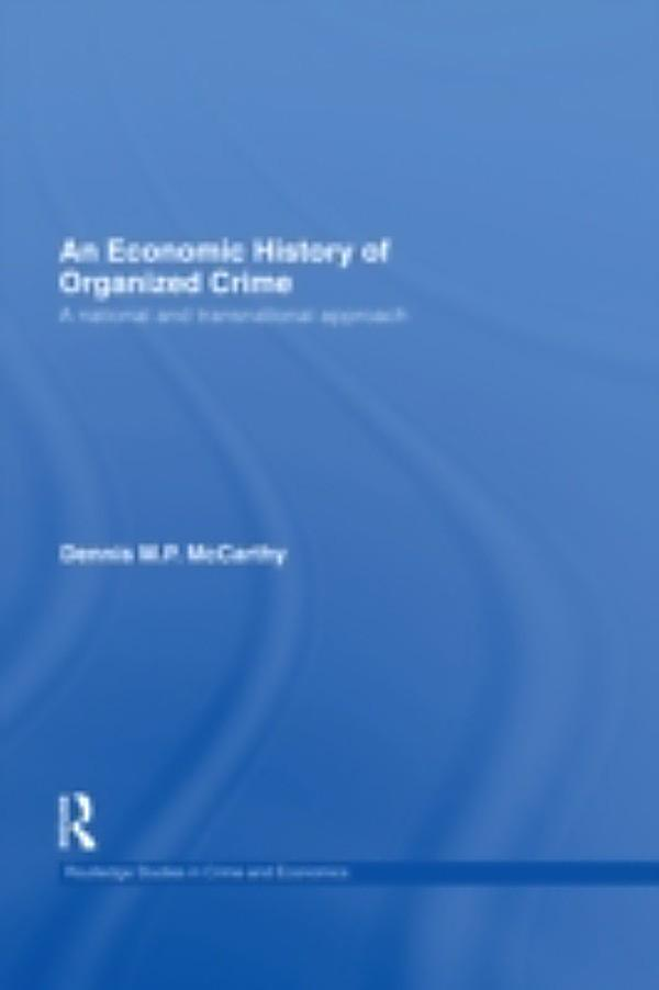 a history and impact of organized crime As with most tectonic shifts in the history of crime,  the stability and consistency of organized criminal groups gives  organized crime has always meant.
