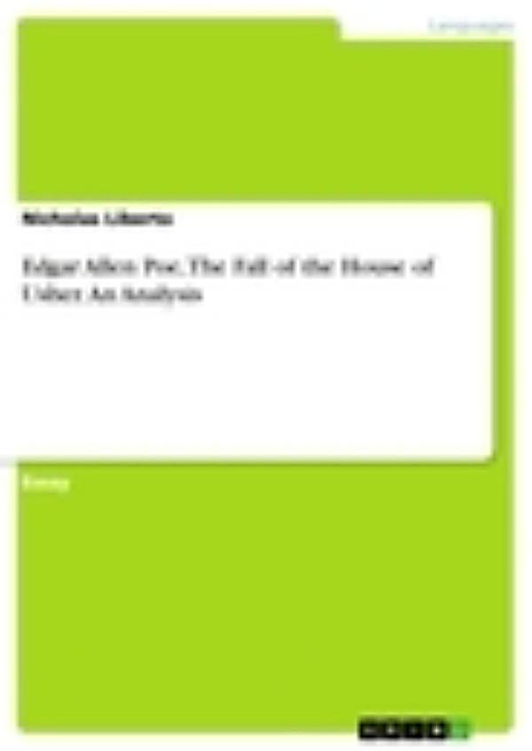 the fall of the house of usher essay analysis Literary analysis of poe's the fall of the house of usher essays: over 180,000 literary analysis of poe's the fall of the house of usher essays, literary analysis.