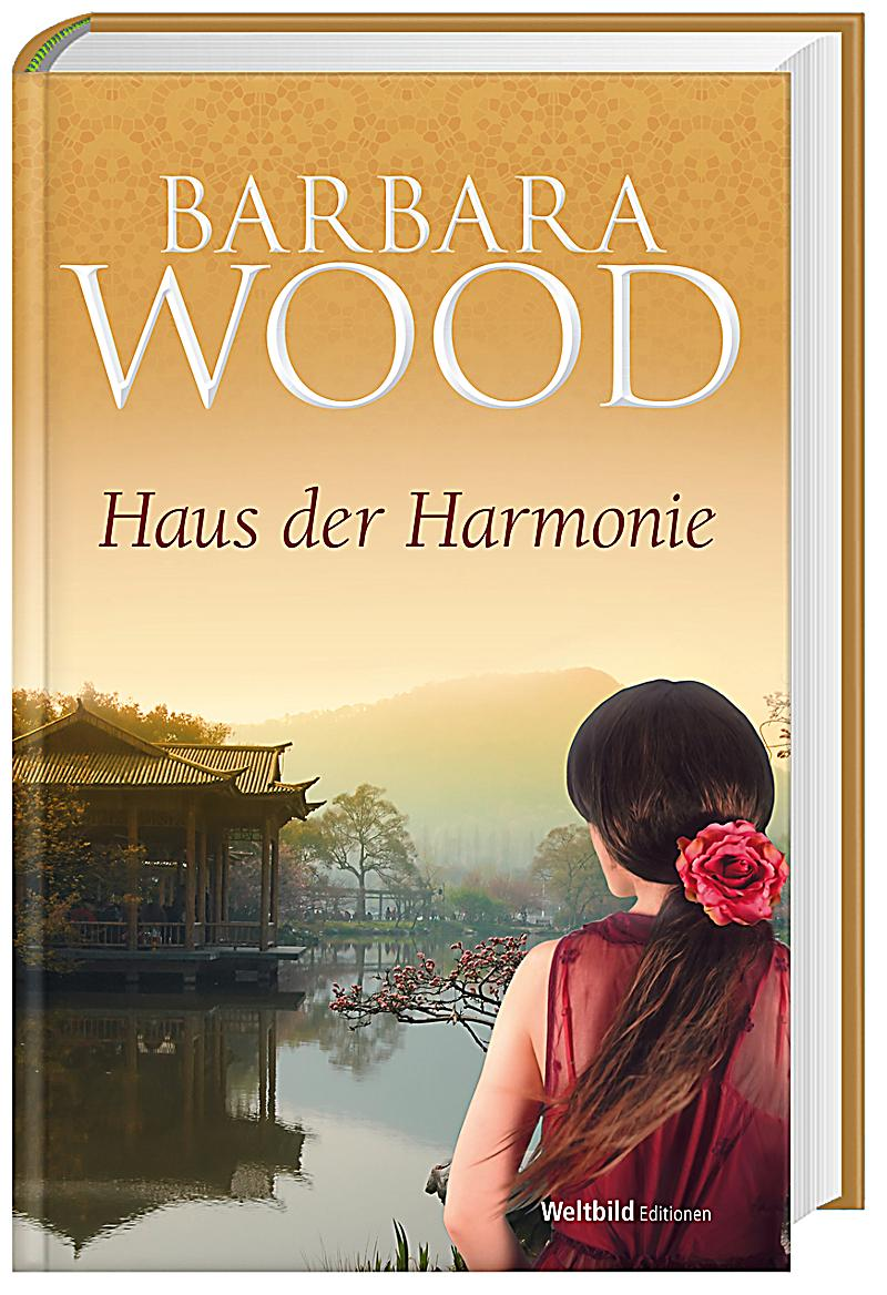 edition barbara wood haus der harmonie buch. Black Bedroom Furniture Sets. Home Design Ideas