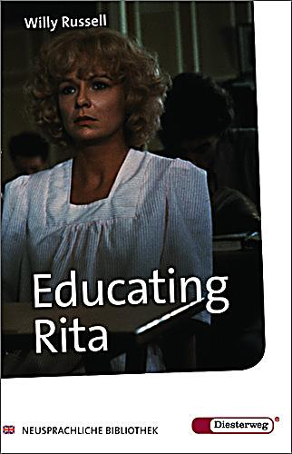 a review of educating rita by willy russel and its themes Educating rita (modern classics) [willy russell] educating rita, about a working-class liverpool girl's hunger for education my wife and i saw the play recently and i wanted to review some of the dialogue to get more from it.