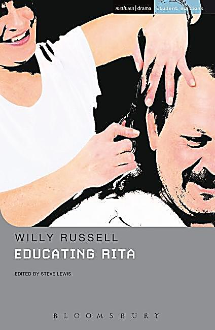 educating rita notes Summary • educating rita - by playwright willy russell • 1980 - stage play educating rita performed by the royal shakespeare company • 1983 - film educating rita - dir lewis gilbert 3 outline • rita (susan) is a 26 year old hairdresser, married to denny who wants a child, though she doesn't, yet.