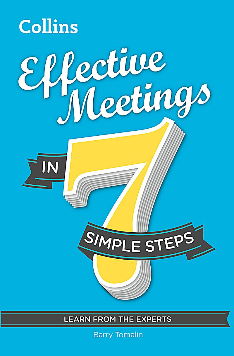 effective meetings Download this tutorial to learn how to find and im people, set up and join meetings, and present files and information using skype for business.