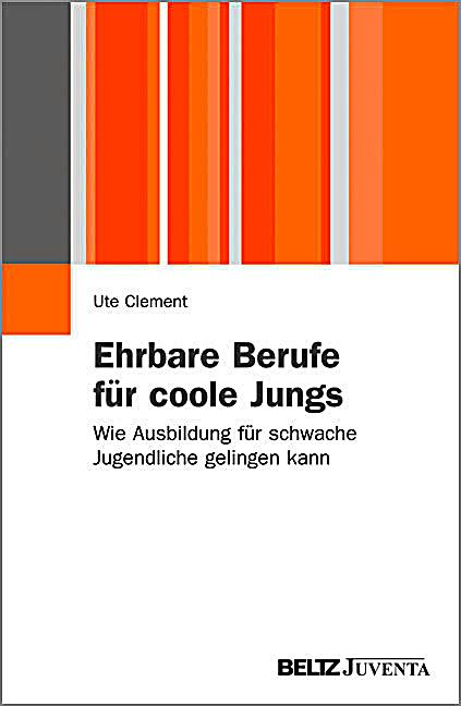ehrbare berufe f r coole jungs buch portofrei bei. Black Bedroom Furniture Sets. Home Design Ideas