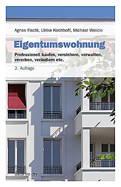 Eigentumswohnung buch von agnes fischl portofrei bei for Eigentumswohnung