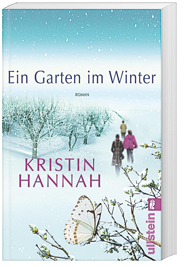 ein garten im winter buch von kristin hannah portofrei kaufen. Black Bedroom Furniture Sets. Home Design Ideas