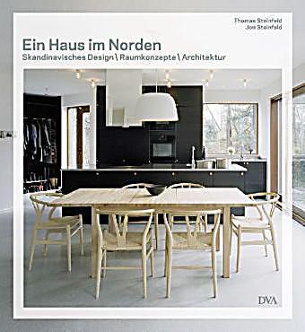 ein haus im norden skandinavisches design raumkonzepte architektur buch. Black Bedroom Furniture Sets. Home Design Ideas