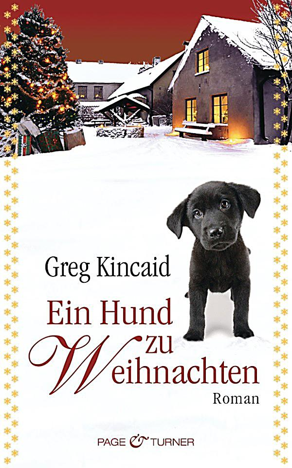 ein hund zu weihnachten ebook jetzt bei als. Black Bedroom Furniture Sets. Home Design Ideas
