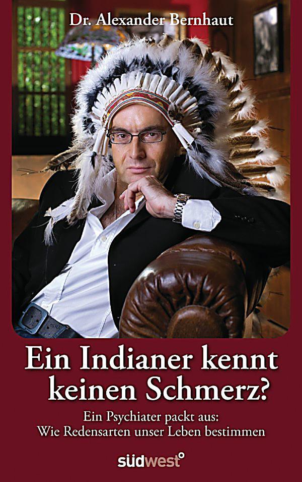 Indianer Kennt Keinen Schmerz