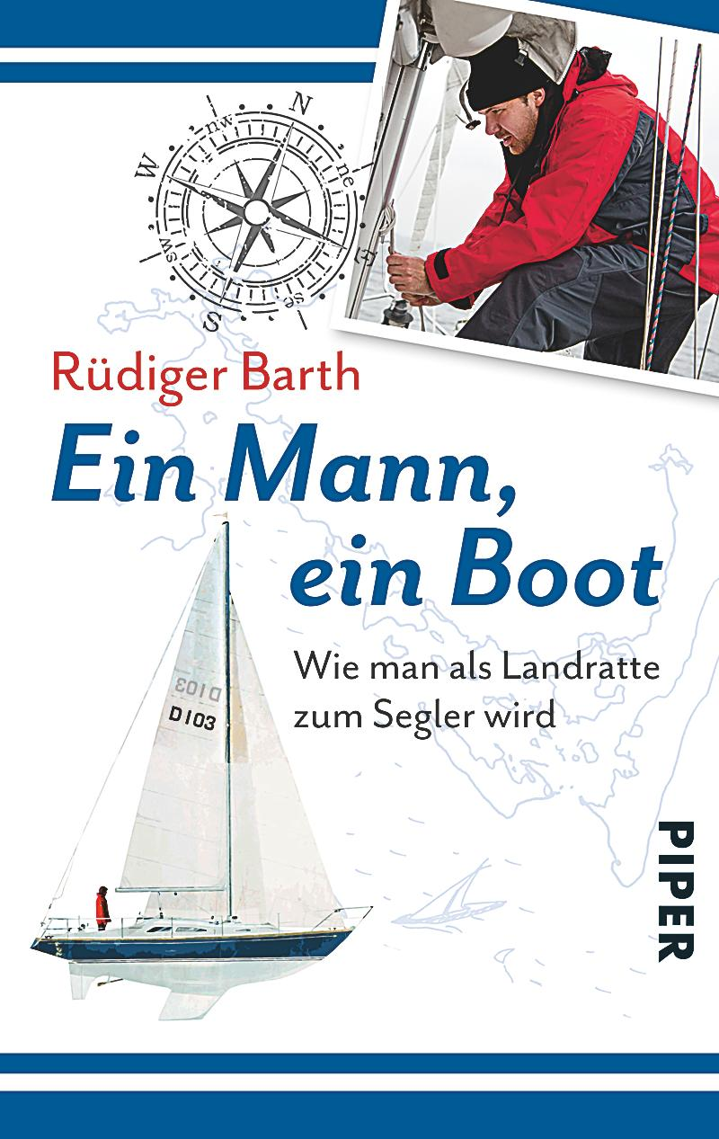 ein mann ein boot buch von r diger barth portofrei. Black Bedroom Furniture Sets. Home Design Ideas