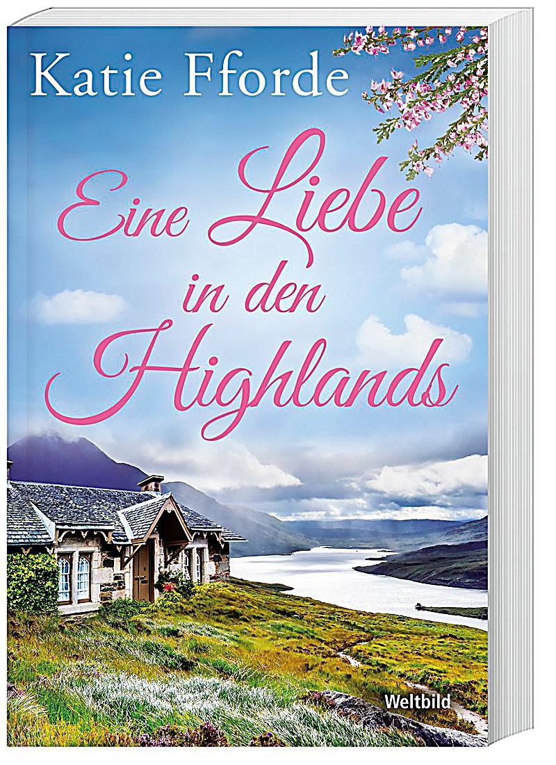 Katie Fforde Eine Liebe In Den Highlands