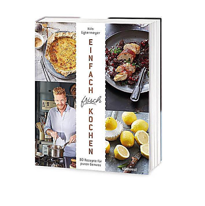 Einfach frisch kochen buch jetzt bei weltbildde online for Einfache küchenm bel