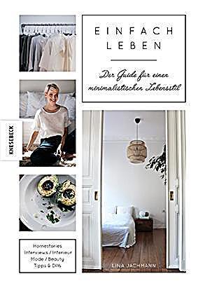 Einfach leben buch von lina jachmann portofrei bei for Einfach leben minimalismus