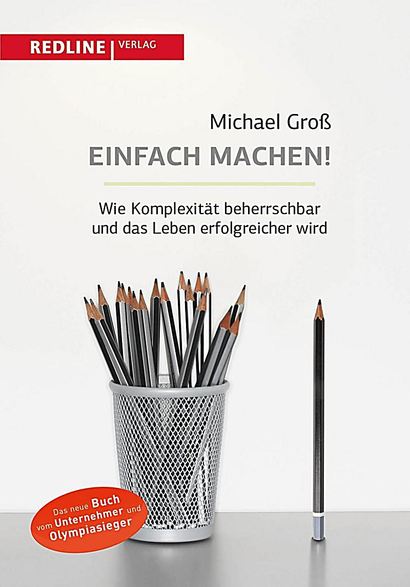 einfach machen buch von michael gro portofrei bei. Black Bedroom Furniture Sets. Home Design Ideas