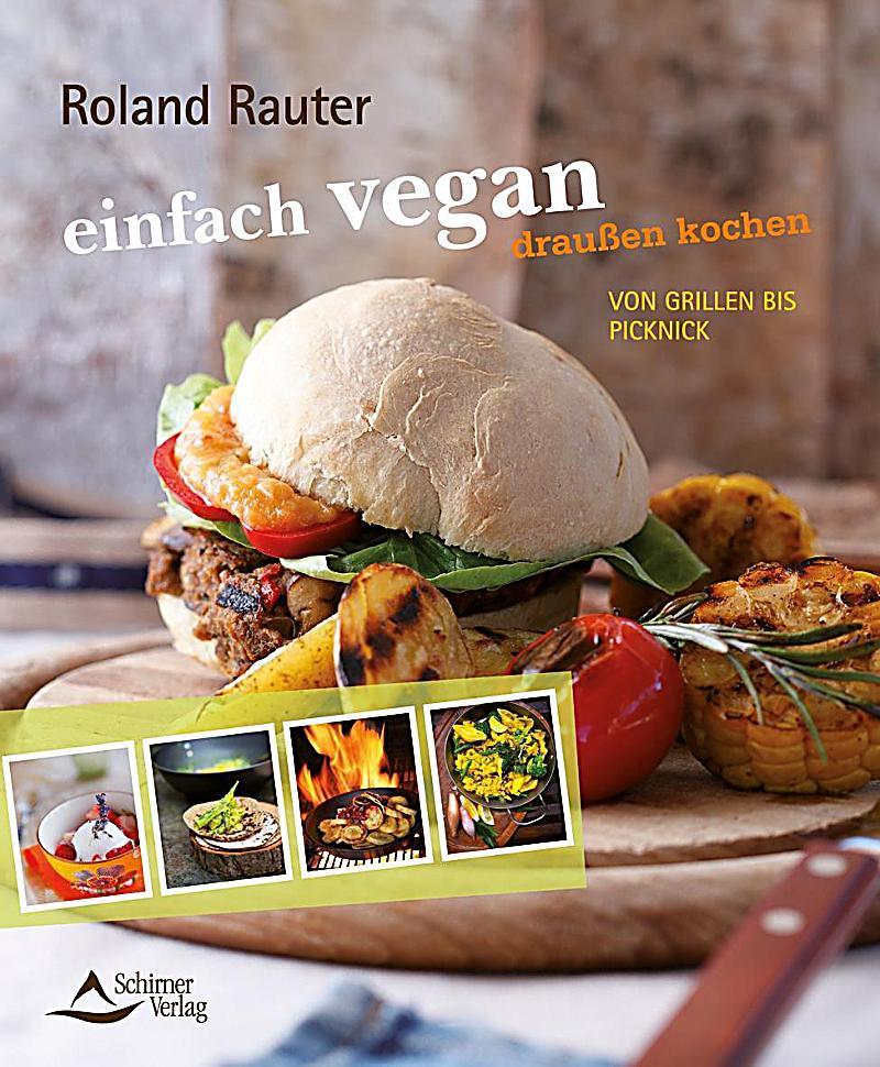 einfach vegan draussen kochen Buch portofrei bei Weltbild