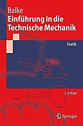 Einf hrung in die technische mechanik statik buch portofrei for Maschinenbau statik