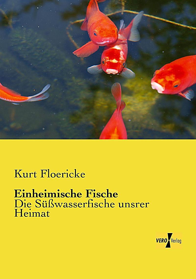 Einheimische fische buch von kurt floericke portofrei kaufen for Einheimische fische gartenteich