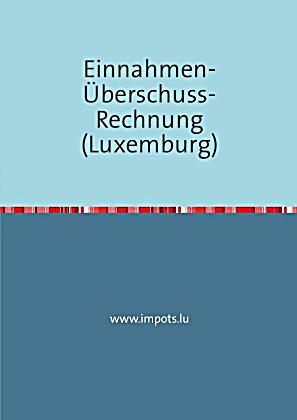 einnahmen berschuss rechnung luxemburg buch. Black Bedroom Furniture Sets. Home Design Ideas