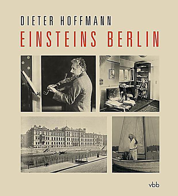 Einsteins berlin buch von dieter hoffmann portofrei for Dieter hoffmann