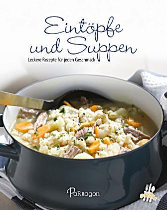 Eint pfe und suppen buch jetzt bei online for Leckere kochideen