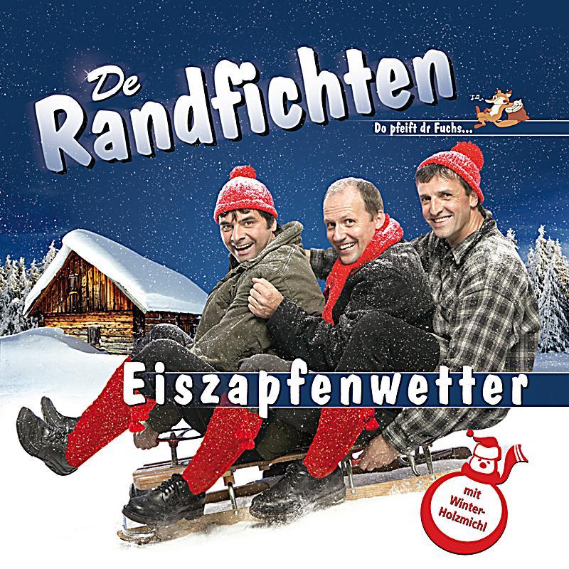 Eiszapfenwetter cd von de randfichten bei for Die randfichten