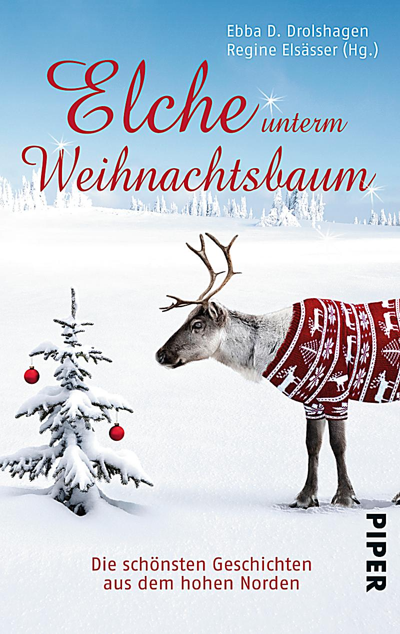 elche unterm weihnachtsbaum buch bei online. Black Bedroom Furniture Sets. Home Design Ideas