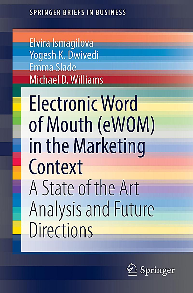 electronic word of mouth Word-of-mouth is an alternative which rapidly creates awareness among users about a new album, products, services, and content (v dhar & chang, 2007) burson-marsteller and roper starch coined the term 'e-fluentials' in 1999 (burson-marsteller.