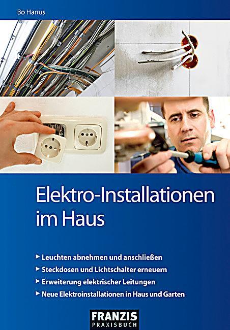 Elektro installationen im haus buch portofrei bei for Minimalismus im haus buch