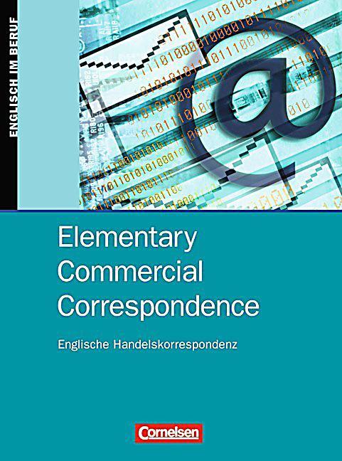 Handelskorrespondenz Musterbriefe : Elementary commercial correspondence schülerbuch buch