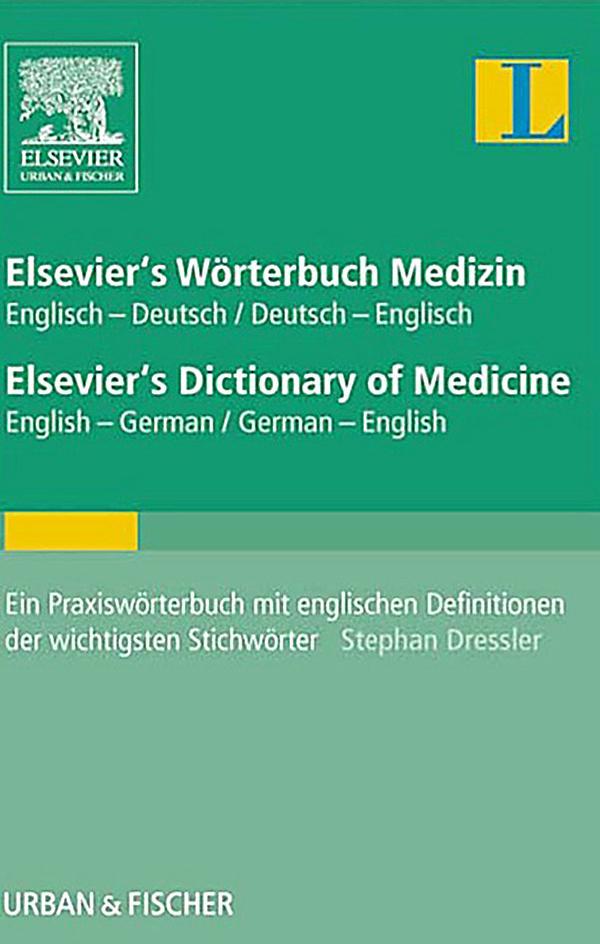 Elsevier 39 s w rterbuch medizin englisch deutsch deutsch for Dictionary englisch deutsch