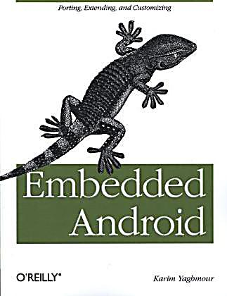 Embedded android porting extending and customizing