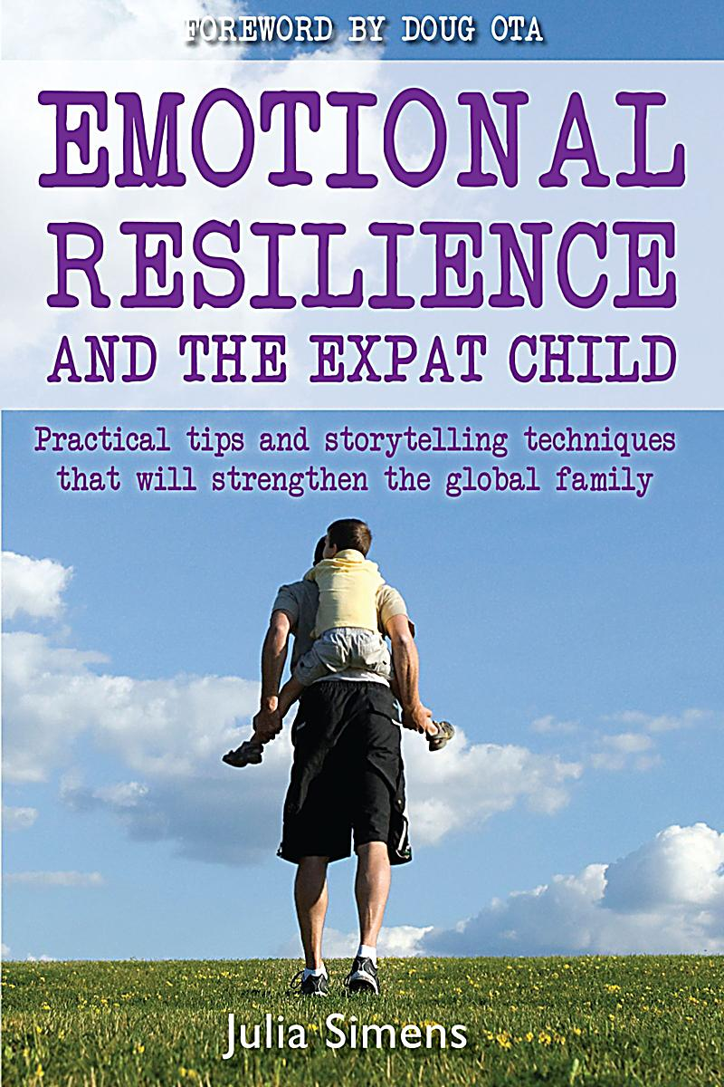 what is emotional resilience Build their resilience these things include: • a secure bond with a caring adult • relationships with positive role models • opportunities to learn skills.
