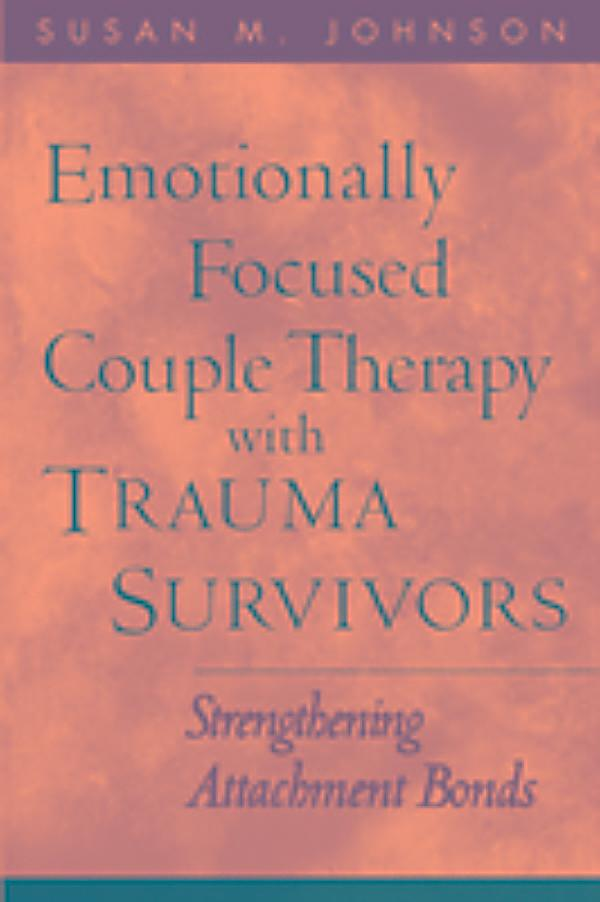 emotionally focused therapy The loving at your best plan integrates the top marriage counseling and couples therapy into one effective approach located in midtown, new york, we specialize in marriage and couples therapy, couneling and relationship counseling.