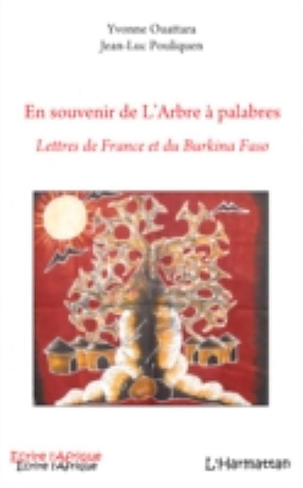 En souvenir de l 39 arbre a palabres lettres de france et du ebook - Arbre africain en 7 lettres ...