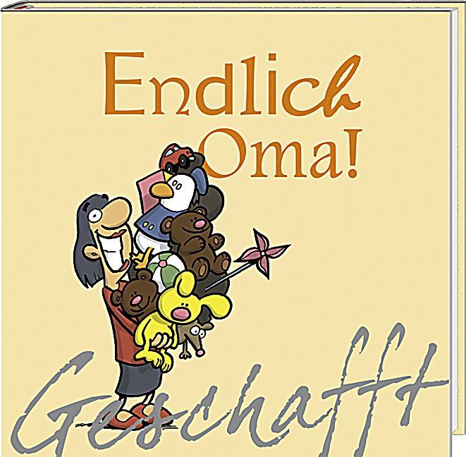 Endlich Oma! Buch von Michael Kernbach bei Weltbild.de