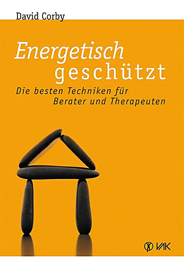 energetisch gesch tzt ebook jetzt bei als download. Black Bedroom Furniture Sets. Home Design Ideas