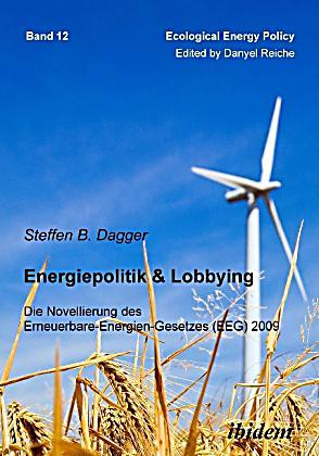 energiepolitik lobbying buch portofrei bei. Black Bedroom Furniture Sets. Home Design Ideas