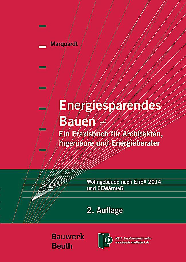 energiesparendes bauen ein praxisbuch f r architekten