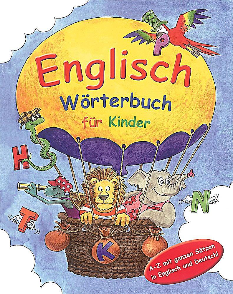 Englisch w rterbuch f r kinder buch portofrei bei for Englisch deutsche ubersetzung