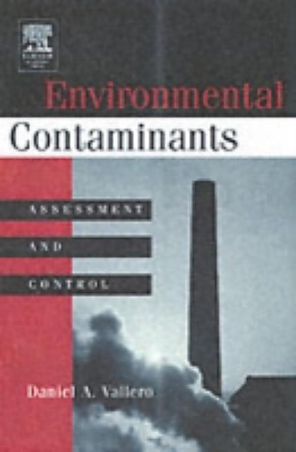 Environmental Contaminants, Daniel Vallero